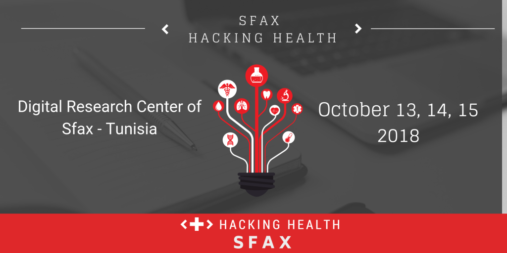 Hacking Health Sfax from 13th to 15th October 2018 at CRNS