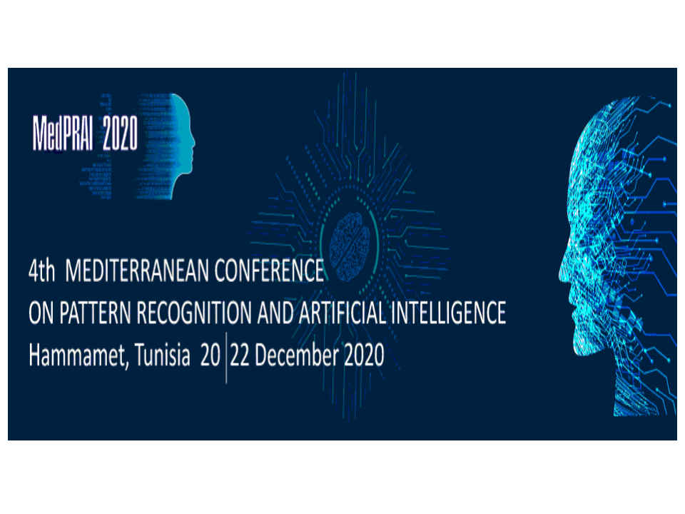 "The 4th Mediterranean Conference on Pattern Recognition and Artificial Intelligence ""MedPRAI 2020"""
